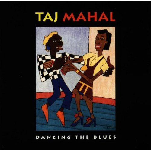 16- Bop-Pills Taj Mahal Dancing The Blues