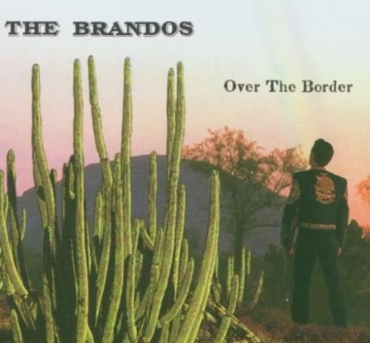 4- Bop-Pills The Brandos Over The Border