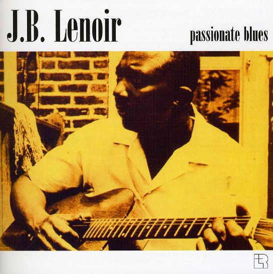 Bop-Pills_J.B. Lenoir Passionate Blues