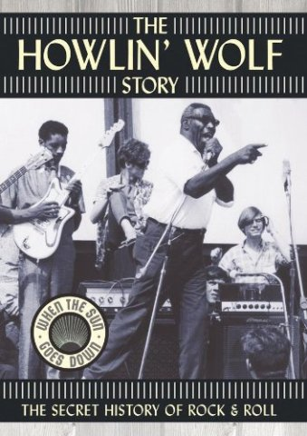 25) The Howlin Wolf Story
