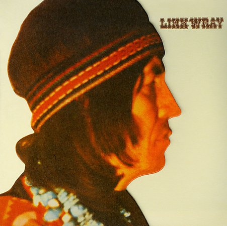 5) Link Wray Link Wray