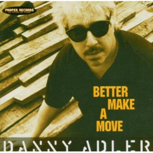 Bop-Pills Danny Adler Better Make A Move