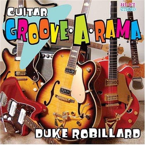 Bop-Pills Duck Robillard Guitar Groove-A-Rama