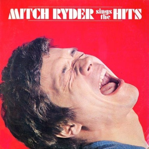 Bop-Pills Mitch Ryder Sinds The Hits