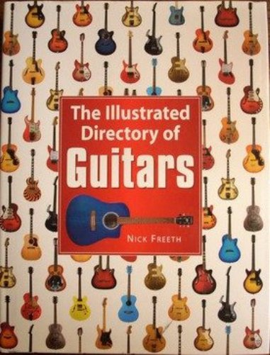 Bop-Pills Nick Freet The Illustrated Directory of Guitars