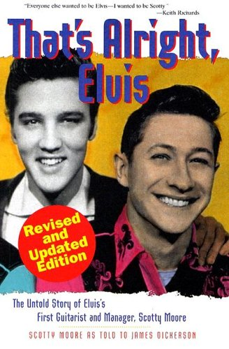 Bop-Pills Scotty Moore That's Allright Elvis