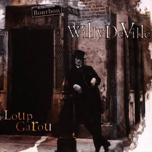 Bop-Pills Willy Deville Loup-Garou