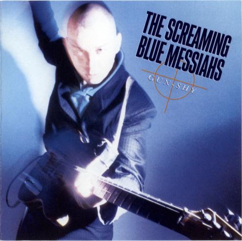11- Bop-Pills_Screamin Blue Messiahs_Gun Shy