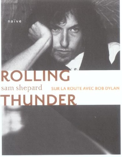 28- Bop-Pills Sam Shepard Sur La Route Avec Bob Dylan