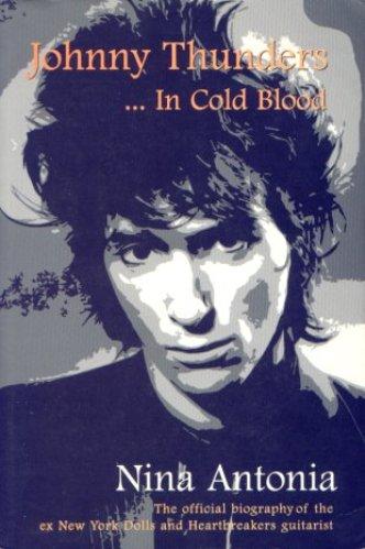 29- Bop-Pills Nina Antonia Johnny Thunders In Cold Blood