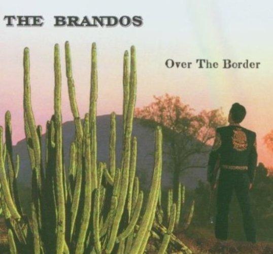 4- Bop-Pills The Brandos Over The Border