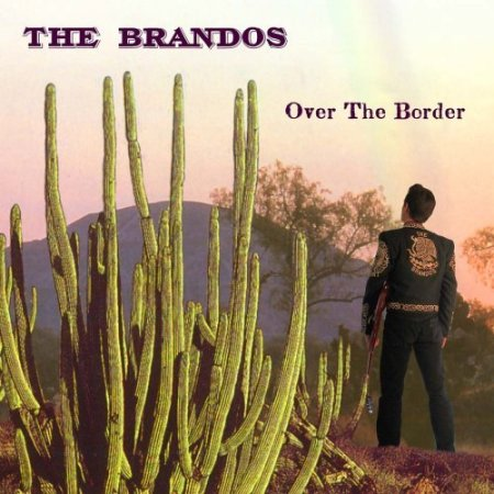 27) Bop-Pills_The Brandos_Over The Border