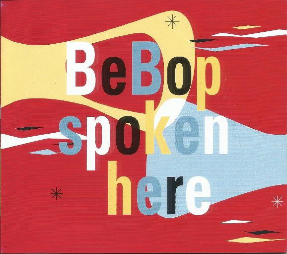 Bop-Pills_BeBop Spoken Here