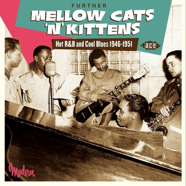 Bop-Pills Mellow Cats'n'Kittens - Hot R&B And Coll Blues 1946-1951