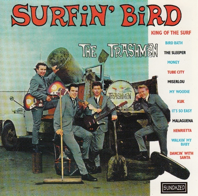 Bop-Pills The Trashmen Surfin' Bird