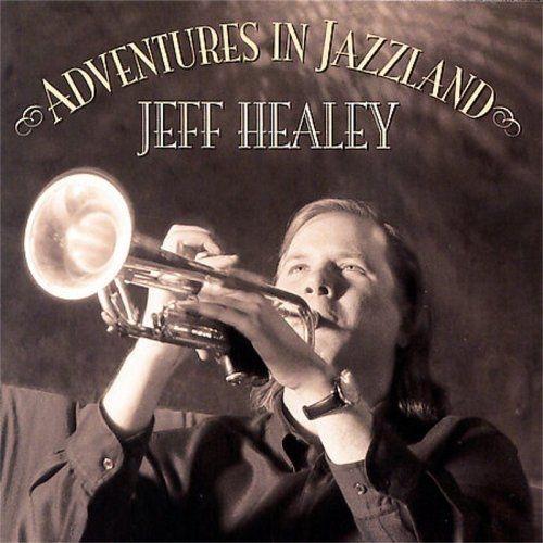 Bop-Pills Jeff_Healey_Adventure_In_Jazzland