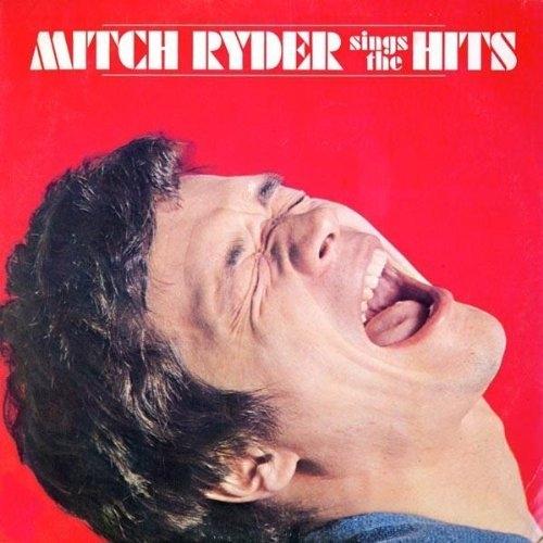Bop-Pills Mitch Ryder Sinds The Hits
