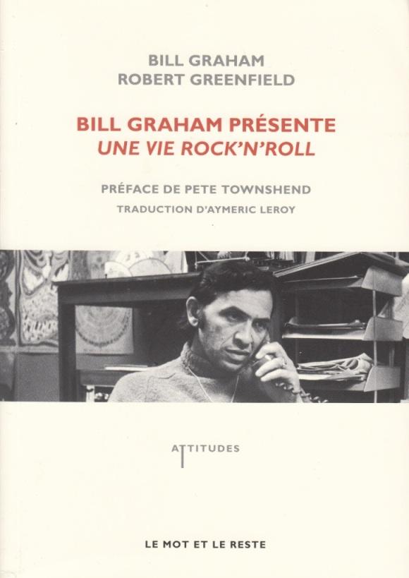 Bop-Pills_Bill_Graham_& _Robert_Greenfield_Bill_Graham_Présente_Une_Vie_Rock_n_Roll