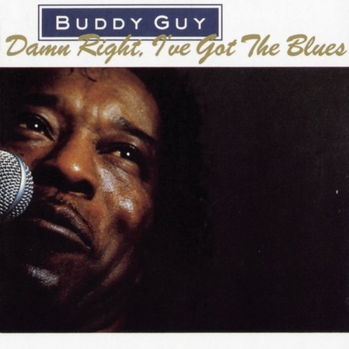 Bop-Pills Buddy Guy Damn Right I Got The Blues