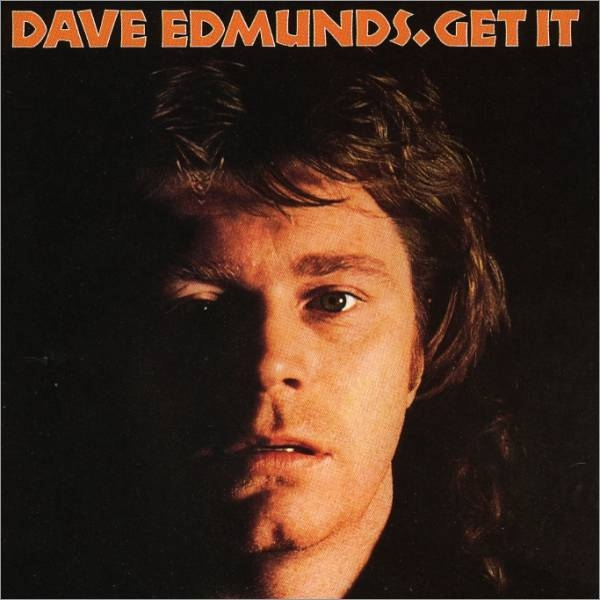 Bop-Pills Dave Edmunds Get It