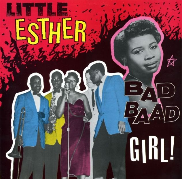 Bop-Pills Little Esther Bad Bad Boys