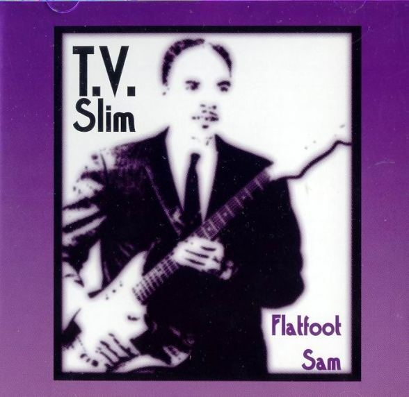 Bop-Pills T.V. Slim_Flatfoot Sam