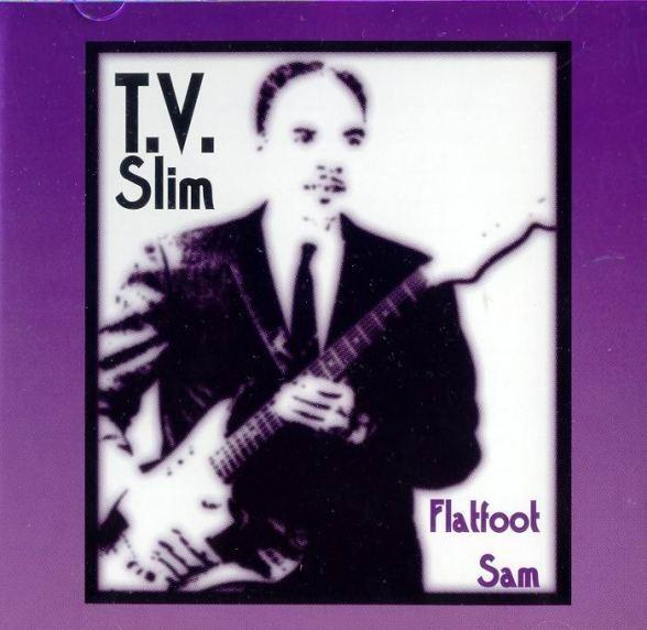 Bop-Pills T.V. Slim_Flatfoot Sam