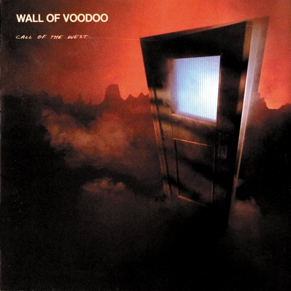 Bop-Pills Wall Of Voodoo Call Of The West