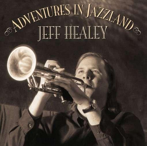 Bop-Pills - Jeff Healey  Adventures In Jazz