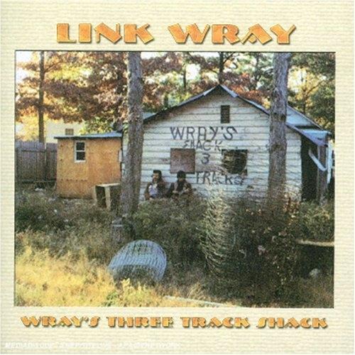Bop-Pills - Link Wray Wray's Three Tracks Shack