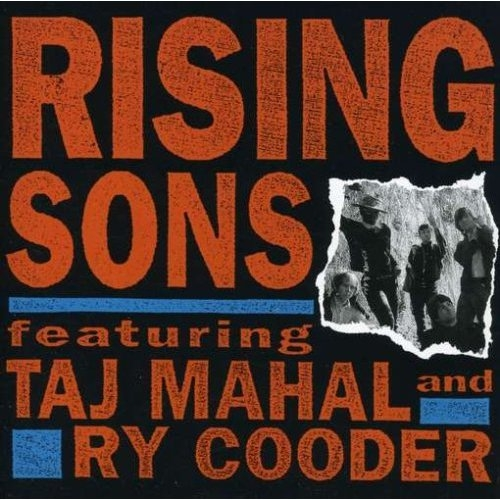 Bop Pills - Rising Sons (Featuring Taj Mahal and Ry Cooder)