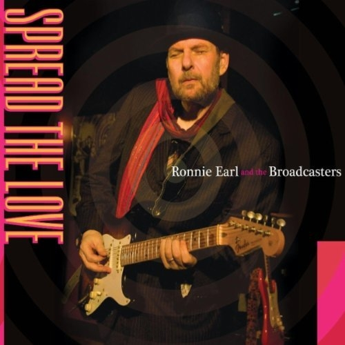 Bop-Pills - Ronnie Earl & The Broadcasters Spread The Love