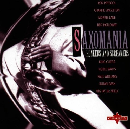 Bop-Pills - Saxomania Honkers And Screamers