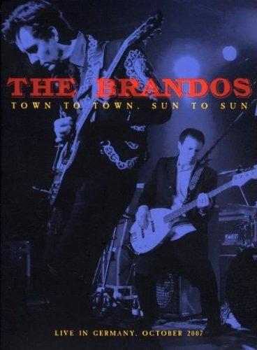 Bop-Pills - The Brandos  Town to Town, Sun to Sun