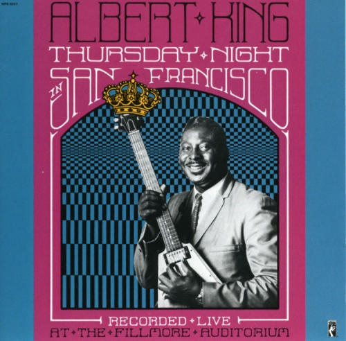 Bop-Pills_Albert_King_Thursday_Night_In_San_Francisco