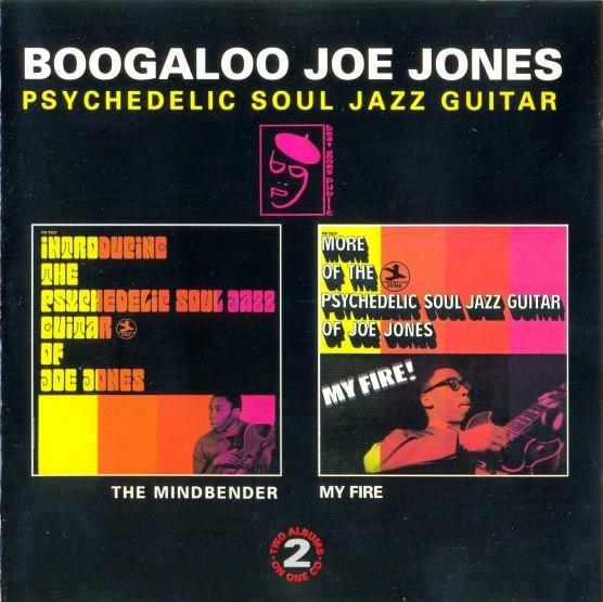 Bop-Pills_Boogaloo Joe Jones -The Mindbender & My Fire
