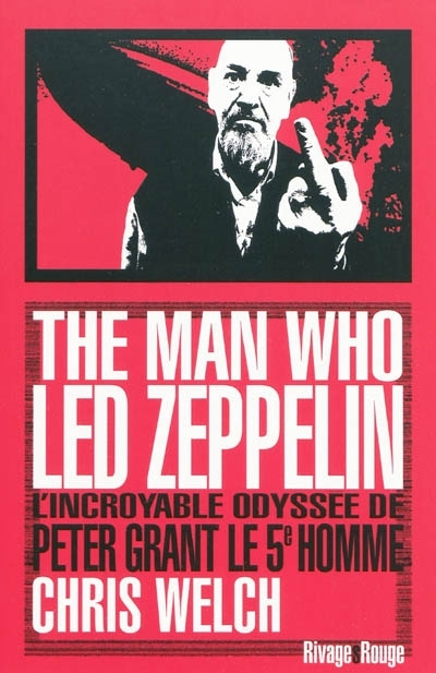 Chris_Welch_The_Man_Who_led_Zeppelin
