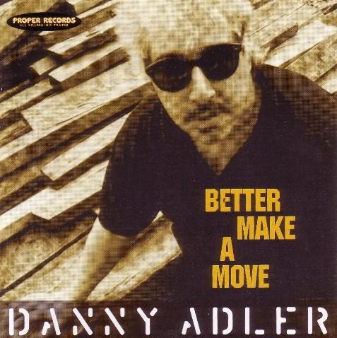 Danny_Adler_Better_Make_A_Move