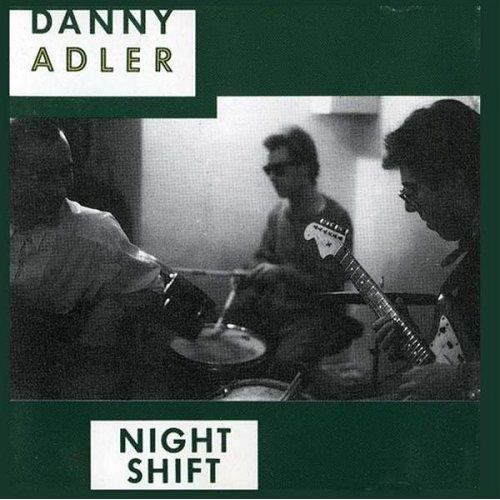 Danny_Adler_Better_Night_Shift
