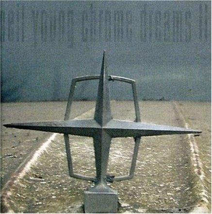Neil_Young_Chrome_Dreams