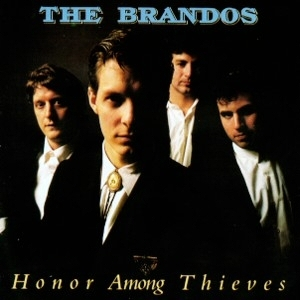 The_Brandos_Honor_Among-_Thieves