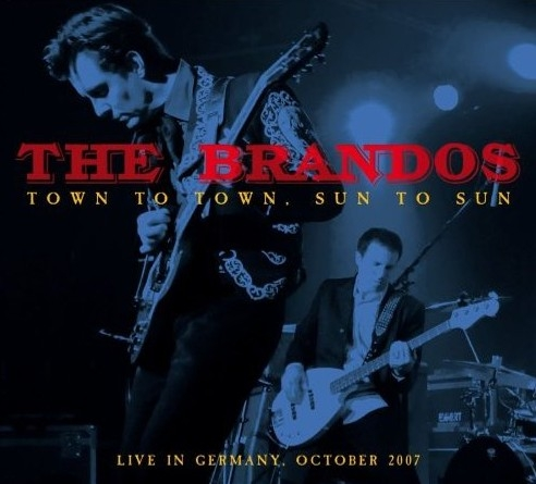 The_Brandos_Town_To_Town