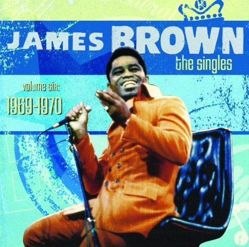 James_Brown_The_Singles_Vol_6