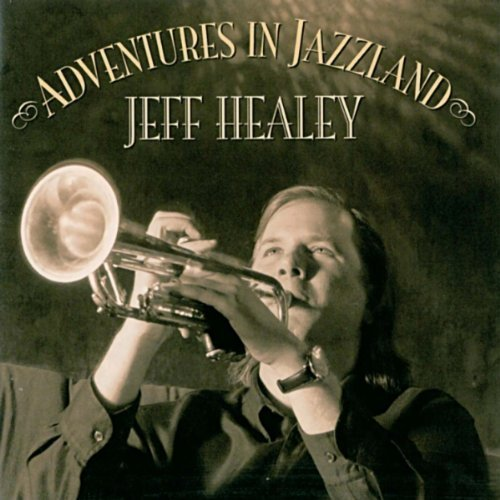 Jeff_Healey_Adventures_In_Jazzland
