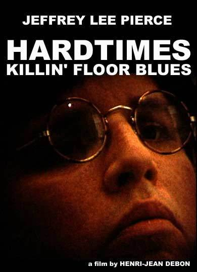Jeffrey_Lee_Pierce_Hard_Time_Killin_Floor