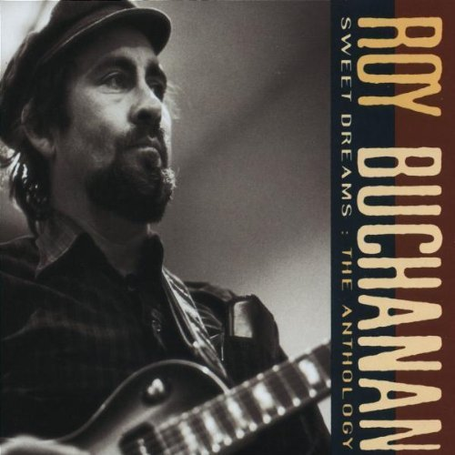 Roy_Buchanan_Sweet_Dreams_The_Anthology