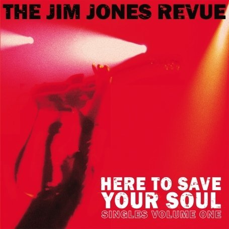 The_Jim_Jones_Revue_Here_To_Have_Your_Soul