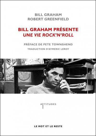 Bop-Pills Bill Graham Présente Une Vie Rock'n'Roll