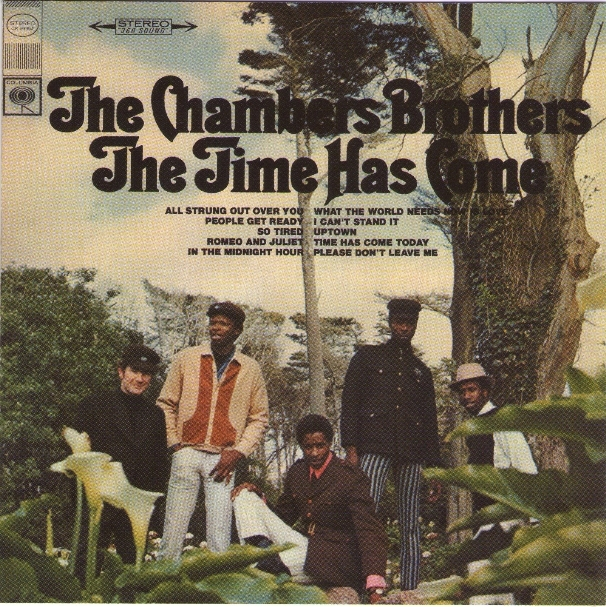 Bop-Pills Chambers Brothers Time Has Come Today