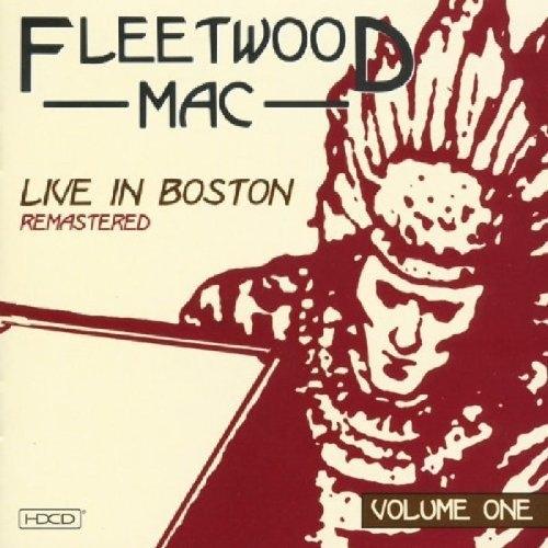 Bop-Pills Fleetwood Mac Live In Boston Remastered vol 1